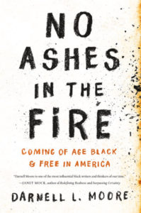 No Ashes in the Fire Darnell L. Moore
