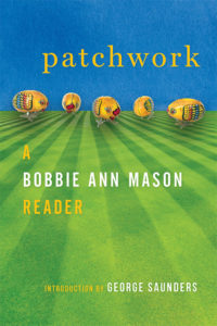 Patchwork: A Bobbie Ann Mason Reader