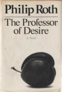 Philip Roth The Professor of Desire