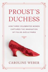 Proust's Duchess Caroline Weber