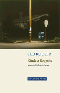 Ted Kooser, Kindest Regards