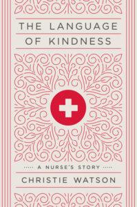 The Language of Kindness Christie Watson