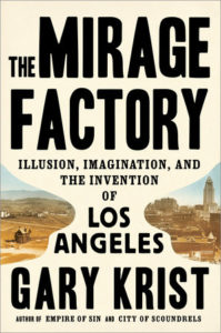 The Mirage Factory Gary Krist