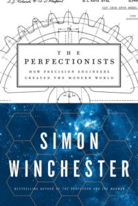 The Perfectionists Simon Winchester