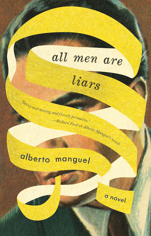 All Men are Liars by Alberto Manguel, designed by Jason Booher