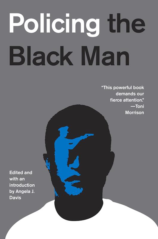 Policing the Black Man by Angela J. Davis, designed by Oliver Munday