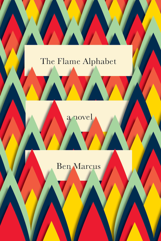 The Flame Alphabet by Ben Marcus, designed by Peter Mendelsund