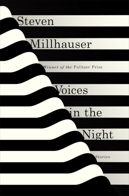 Voices in the Night by Steven Millhauser, designed by Janet Hansen