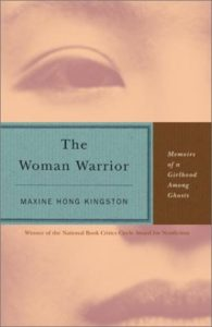 Maxine Hong Kingston, The Woman Warrior