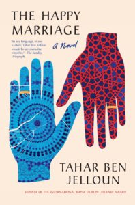 The Happy Marriage, Tahar Ben Jelloun