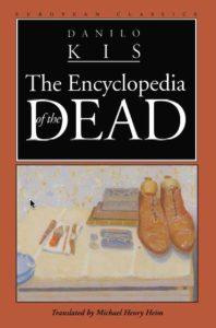 The Encyclopedia of the Dead, Danilo Kiš