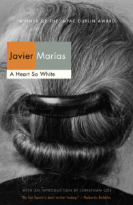 A Heart So White, Javier Marías