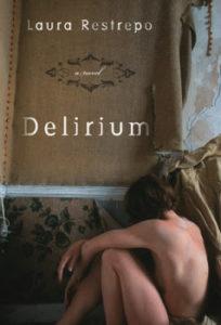 Delirium, Laura Restrepo