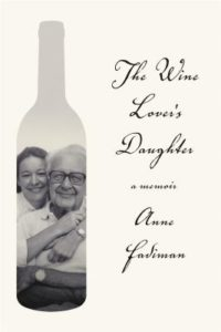 Anne Fadiman The Wine Lover's Daughter