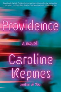 Caroline Kepnes, Providence