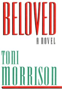 Beloved, Toni Morrison