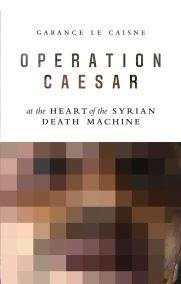 Operation Caesar Garance Le Caisne