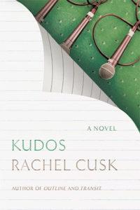 Rachel Cusk, Kudos