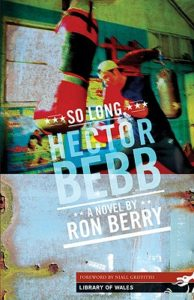 Ron Berry So Long Hector Bebb