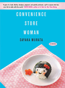 Sayaka Murata, Convenience Store Woman