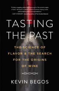 Tasting the Past Kevin Begos