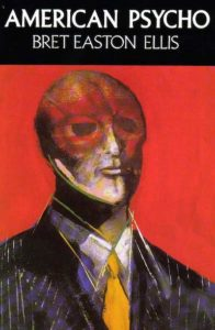 American Psycho, Bret Easton Ellis