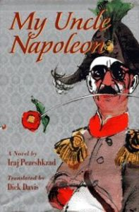 My Uncle Napoleon, Iraj Pezeshkzad