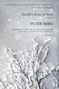 Smilla's Sense of Snow, Peter Høeg
