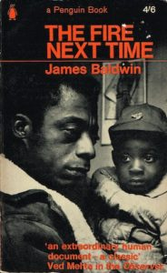 James Baldwin, The Fire Next Time
