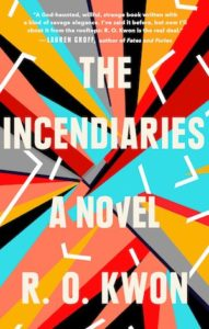 R. O. Kwon, The Incendiaries
