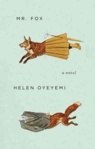 Helen Oyeyemi, Mr. Fox