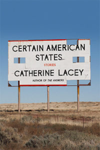 Certain American States Catherine Lacey