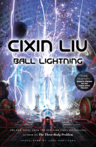 Cixin Liu, Ball Lightning