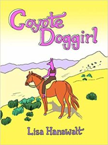 Lisa Hanawalt, Coyote Doggirl
