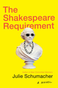 Julie Schumacher, The Shakespeare Requirement