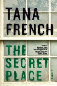 Tana French, The Secret Place