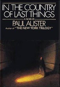 Paul Auster, In the Country of Last Things