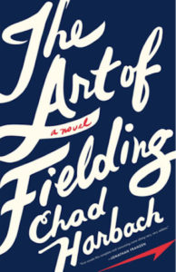 Chad Harbach,The Art of Fielding