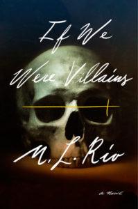 M. L. Rio,If We Were Villains