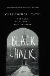 Christopher J. Yates, Black Chalk