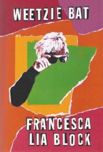 Francesca Lia Block, Weetzie Bat