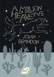 John Brandon, A Million Heavens