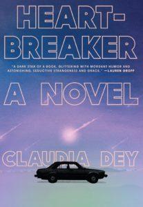 Claudia Dey, Heartbreaker