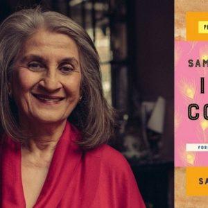 """Sameen Rushdie: """"Food is a Way of Crossing Boundaries"""""""