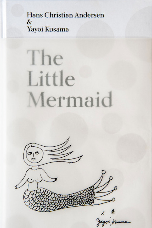 The cover for <em>The Little Mermaid: A Fairy Tale of Infinity and Love Forever</em> by Hans Christian Andersen and Yayoi Kusama, 2016