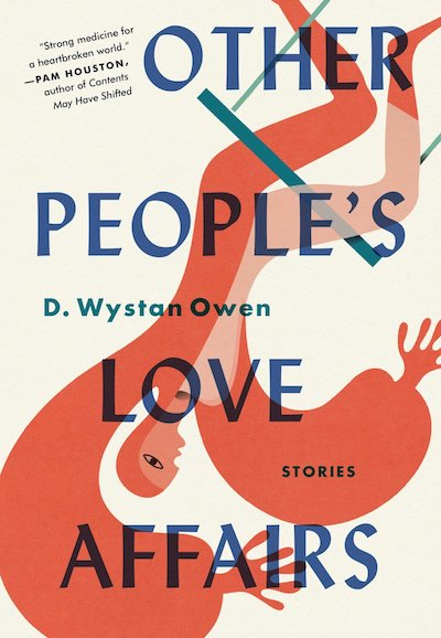 D. Wystan Owen, <em>Other People's Love Affairs</em>; design by Steve Godwin (Algonquin)