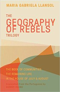 Maria Gabriela Llansol, The Geography of Rebels Trilogy