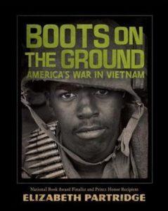 Elizabeth Partridge, Boots on the Ground: America's War in Vietnam