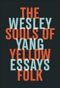 Wesley Yang, The Souls of Yellow Folk