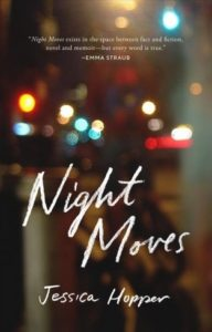 Jessica Hopper, Night Moves